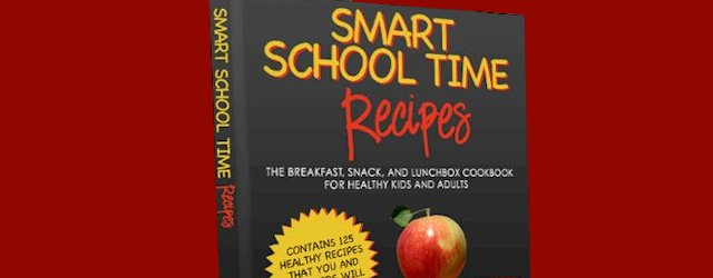 Free Ebook: Smart School Time Recipes