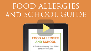 Food Allergy and Schools Guide