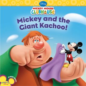 Mickey and the Giant Kachoo!